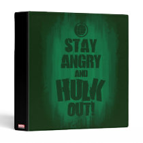 Stay Angry And Hulk Out Binder