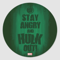 Stay Angry And Hulk Out Classic Round Sticker
