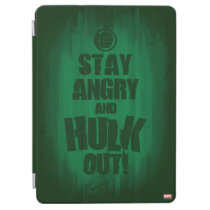 Stay Angry And Hulk Out iPad Air Cover