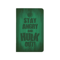 Stay Angry And Hulk Out Journal