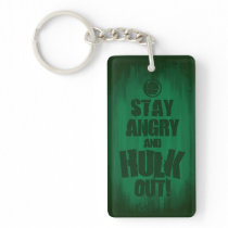 Stay Angry And Hulk Out Keychain
