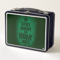 Stay Angry And Hulk Out Metal Lunch Box