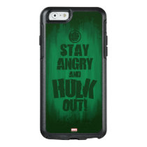 Stay Angry And Hulk Out OtterBox iPhone 6/6s Case