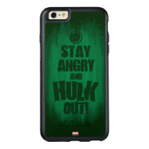 Stay Angry And Hulk Out OtterBox iPhone 6/6s Plus Case