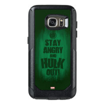Stay Angry And Hulk Out OtterBox Samsung Galaxy S7 Case
