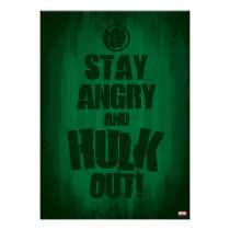 Stay Angry And Hulk Out Poster