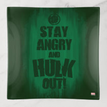 Stay Angry And Hulk Out Trinket Trays