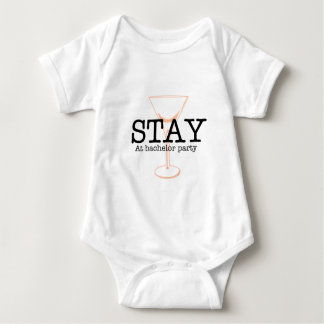 Stay At Bachelor Party Baby Bodysuit