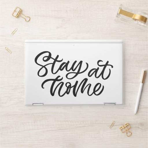 Stay At Home | Fancy Font HP Laptop Skin