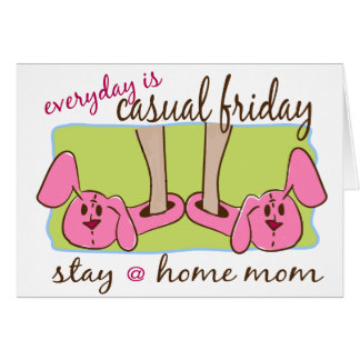 Stay at Home Mom Card