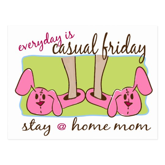 Stay at Home Mom Postcard