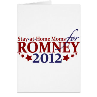 Stay-at-Home Moms for Romney 2012 Card