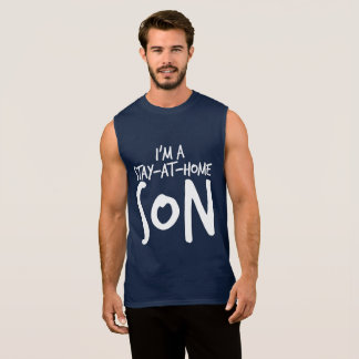 """Stay-At-Home Son"" Sleeveless Shirt"