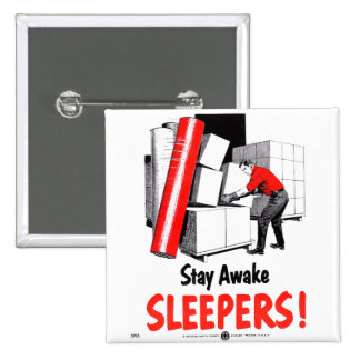 Stay Awake Sleepers Safety Retro Vintage Kitsch Pinback Button