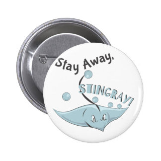 Stay Away 2 Inch Round Button