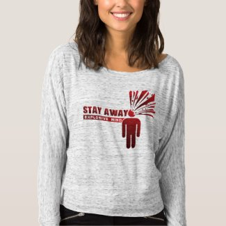 Stay Away Explosive Mind T Shirt