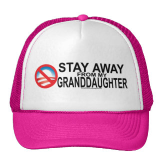 STAY AWAY FROM MY GRANDDAUGHTER CUSTOM TRUCKER HAT