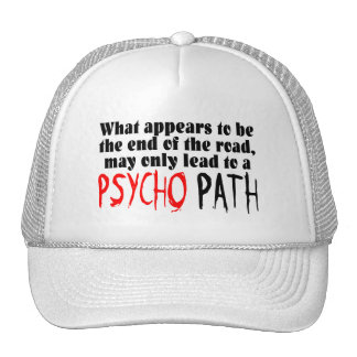 Stay Away From The Psycho Path Trucker Hat