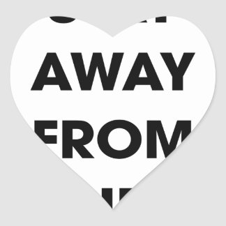 Stay Away From They Heart Sticker