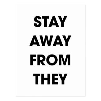 Stay Away From They Postcard