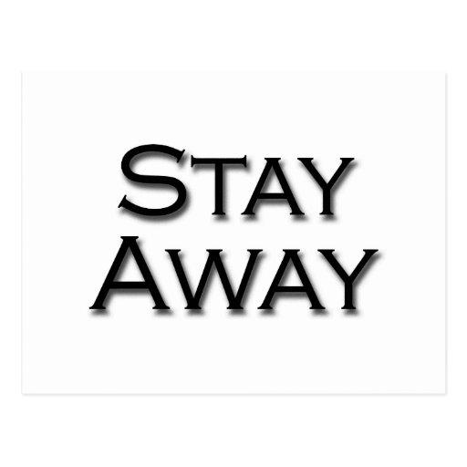Stay Away Postcard
