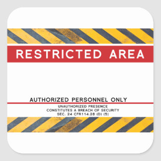 Stay Away Restricted Area Square Sticker