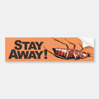 Stay Away w/Roach - Bumper Sticker