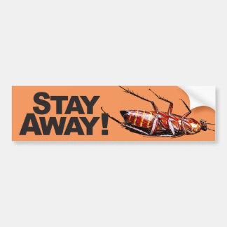 Stay Away w/Roach - Bumper Sticker