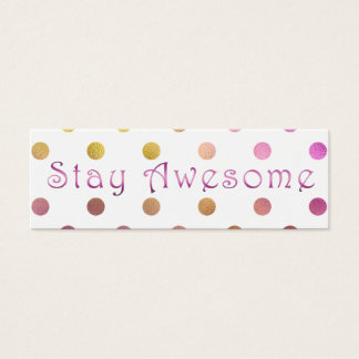 Stay Awesome Quote Rainbow Polka Dots Mini Business Card