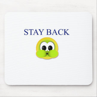 Stay back mouse pad