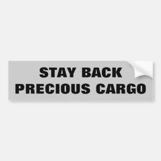Stay Back Precious Cargo  Horse Trailer Bumper Sticker