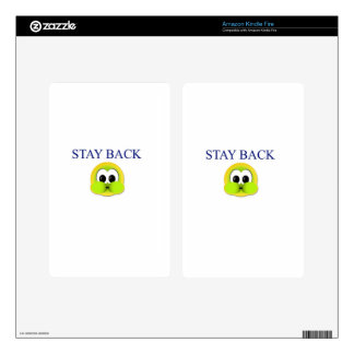 Stay back skin for kindle fire