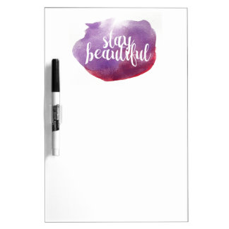 Stay Beautiful watercolor Dry-Erase Board