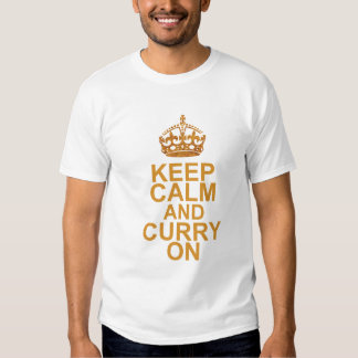 Stay Calm and Curry On Shirt