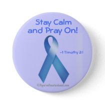 Stay calm and pray on! pinback button