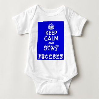 Stay Calm and Stay Focused_ Baby Bodysuit
