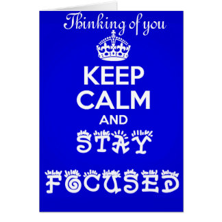 Stay Calm and Stay Focused_ Stationery Note Card
