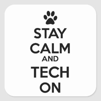 stay calm and tech on sticker