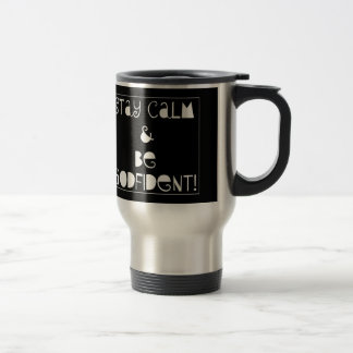 Stay Calm & Be Godfident 15 Oz Stainless Steel Travel Mug