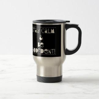 Stay Calm & Be Godfident Travel Mug