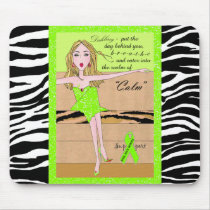 """Stay Calm & Breathe!"" Diva Lime Mousepad"