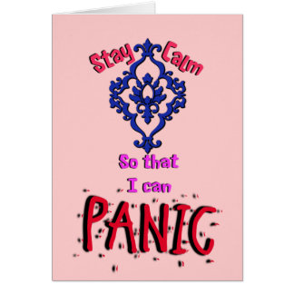 Stay Calm Greeting Card