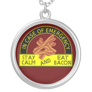 Stay Calm, Eat Bacon Necklace