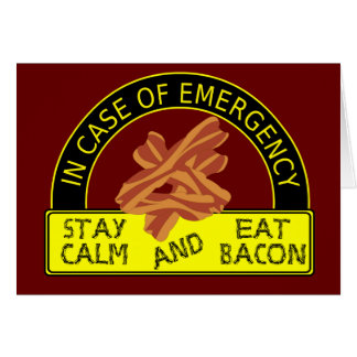 Stay Calm Eat Bacon Recipe Card