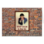 Stay Calm & Kiss Me Greeting Card
