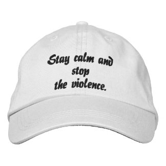 Stay calm, stop violence Quote Adjustable Cap