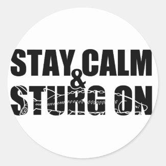 Stay Calm & Sturg On -White Sturg - acigifts@yahoo Classic Round Sticker