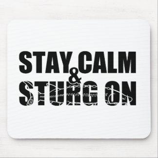 Stay Calm & Sturg On -White Sturg - acigifts@yahoo Mouse Pad