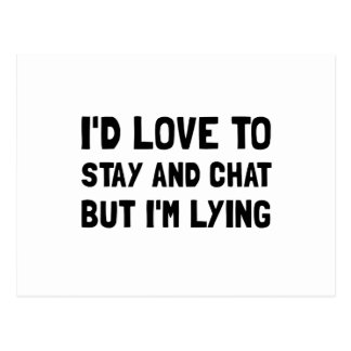 Stay Chat Lying Postcard