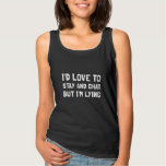 Stay Chat Lying Tank Top